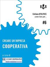 Creare un'impresa cooperativa