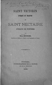 Saint Victorin, évêque et martyr, et saint Nectaire, évêque de Poitiers