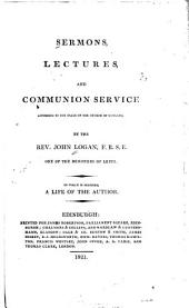 Sermons, lectures, and communion service: according to the usage of the Church of Scotland