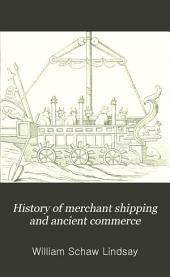 History of Merchant Shipping and Ancient Commerce: Volume 4