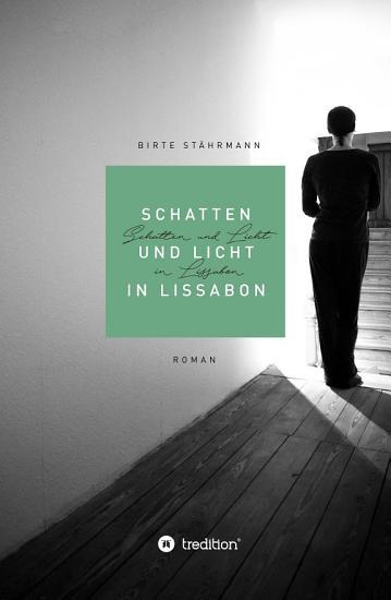 Schatten und Licht in Lissabon PDF