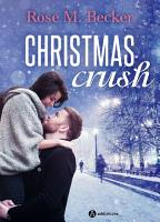Christmas Crush  Kostenlose Kapitel PDF