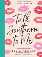 Talk Southern to Me PDF