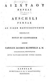 Aislchylou Persai: Aeschyli Persae
