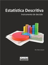 Estatística descritiva : Instrumento de decisão