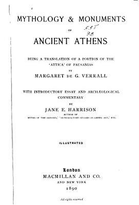 Mythology   Monuments of Ancient Athens PDF