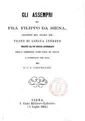 Gli assempri di Fra Filippo da Siena: legende del secolo XIV. Testo di lingua inedito, tratto da un codice autografo della libreria comunale di Siena