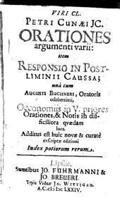 Viri Cl. Petri Cunaei JC. Orationes argumenti varii: item Responsio In Postliminii caussa. una cum Augusti Buchneri ... Oeconomiis [Oecomoniae] in V. priores Orationes ...