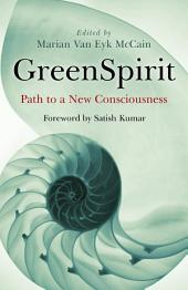 GreenSpirit: Path to a New Consciousness