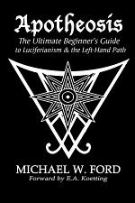 Apotheosis - The Ultimate Beginner's Guide to Luciferianism & the Left-Hand Path