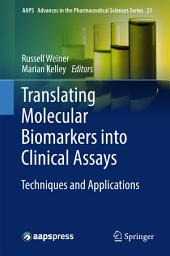 Translating Molecular Biomarkers into Clinical Assays: Techniques and Applications