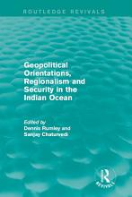 Geopolitical Orientations  Regionalism and Security in the Indian Ocean PDF
