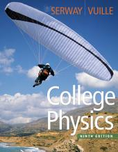 College Physics: Edition 9