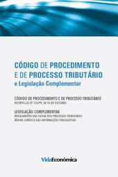 Código de Procedimento e de ProcessoTributário e Legislação Complementar