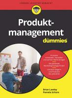 Produktmanagement f  r Dummies PDF