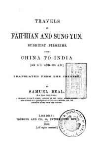 Travels of Fah Hian and Sung Yun  Buddhist Pilgrims PDF