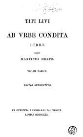 Titi Livi Ab urbe condita libri: pars. I. Adnotatio critica. Liber XXXI-XXXV. 1862. pars. II. Liber XXXVI-XXXX. 1862