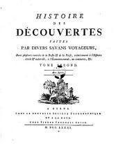 Histoire Des Decouvertes Faites Par Divers Savans Voyageurs, Dans plusieurs contrees de la Russie et de la Perse, relativement a l' Histoire civile et naturelle, a l' Economie rurale, au commerce, etc: Volume2
