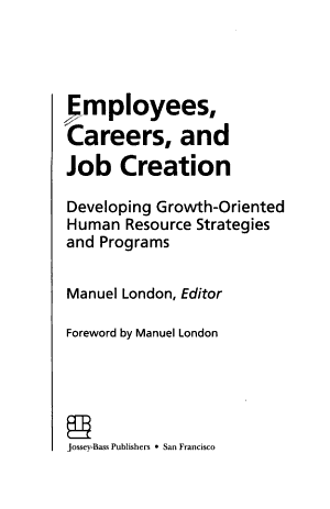 Employees  Careers  and Job Creation