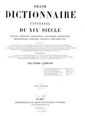 Grand dictionnaire universel du XIXe siècle: Français, historique, géographique, mythologique, bibliographique, littéraire, artistique, scientifique, etc.,etc. E - Ezz, Volume7