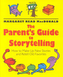 The Parent's Guide to Storytelling