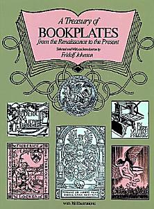 A Treasury of Bookplates from the Renaissance to the Present PDF