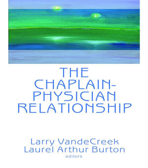 The Chaplain Physician Relationship