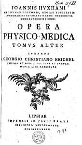 Opera physico-medica: Volume 2