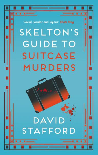Download Skelton s Guide to Suitcase Murders Book