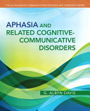 Aphasia and Related Cognitive Communicative Disorders