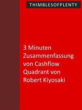 3 Minuten Zusammenfassung von Cashflow Quadrant von Robert Kiyosaki