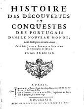 Histoire des découvertes et conquestes des Portugais dans le nouveau monde: Volume1