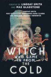 The Witch Who Came in From the Cold - The Complete Season One