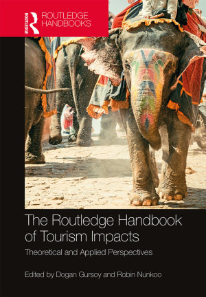 The Routledge Handbook of Tourism Impacts PDF