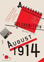 August 1914: A Novel