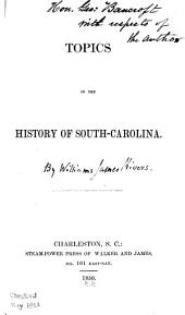 Topics in the History of South Carolina