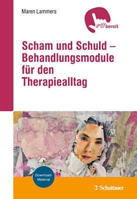Scham und Schuld     Behandlungsmodule f  r den Therapiealltag PDF