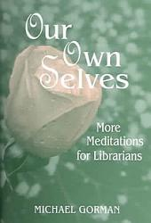 Our Own Selves Book PDF
