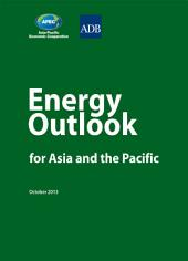 Energy Outlook for Asia and the Pacific 2013