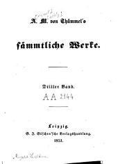 A. M. von Thümmel's Sämmtliche Werke: Band 2