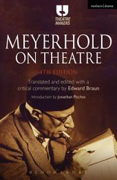 Meyerhold on Theatre: Edition 4