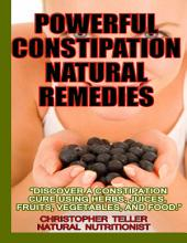 Powerful Constipation Natural Remedies
