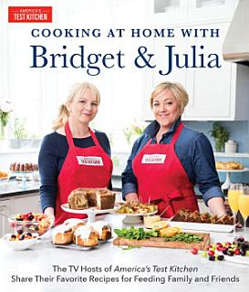 Cooking at Home with Bridget and Julia Book