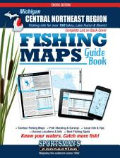 Michigan - Central Northeast Region Fishing Map Guide