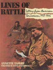 Lines of Battle: Letters from American Servicemen, 1941-1945