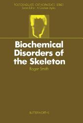 Biochemical Disorders of the Skeleton: Postgraduate Orthopaedics Series