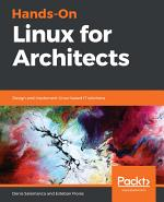 Hands-On Linux for Architects