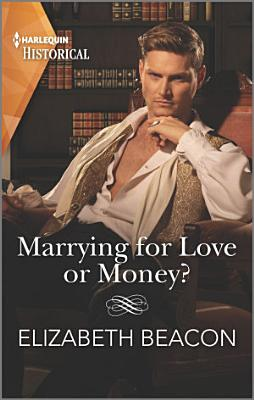 Marrying for Love or Money