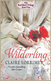 The Wilderling: Rochford Trilogy:, Book 2