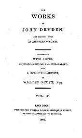 The works of John Dryden: now first collected in eighteen volumes